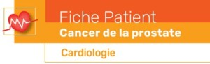 Fiche outil patient cancer prostate cardiologie