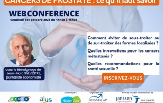 ANAMACaP organise une webconférence cancers de prostate ce qu'il faut savoir vendredi 1er octobre 2021